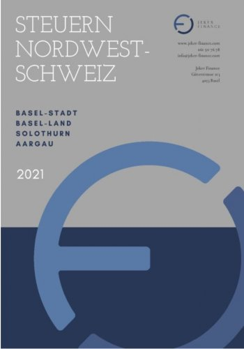 Tax Map 2021 - Tax comparison Basel, Basel-Land, Aargau, Solothurn